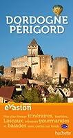 Guide Evasion en France Dordogne Périgord