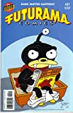 img - for FUTURAMA COMICS #31 BONGO COMICS GROUP (FUTURAMA COMICS) book / textbook / text book