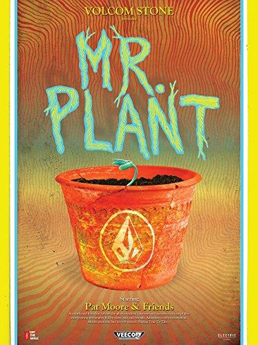 Volcom Stone Presents: Mr. Plant
