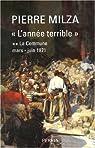 L'année terrible : Tome 2, La Commune (mars-juin 1871) par Milza