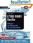 L'ISO 9001 facile : R�ussir sa d�marc...