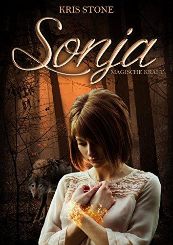 Sonja: magische Kraft (Die Hexen von San Francisco 4)