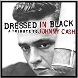 Dressed in Black - A Tribute to Johnny Cash
