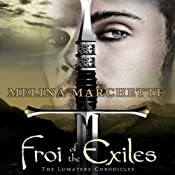 Froi of the Exiles: Chronicles of Lumatere, Book 2 | Melina Marchetta