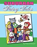 Suburban Fairy Tales: A Comic Strip Collection