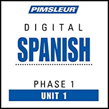 Spanish Phase 1, Unit 01: Learn to Speak and Understand Spanish with Pimsleur Language Programs Audiobook by  Pimsleur Narrated by  Pimsleur