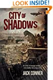 City of Shadows: Part One: A Post-Steampunk Lovecraft Adventure