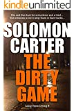 The Dirty Game - Long Time Dying Private Investigator Crime Thriller series, book 9 (Long Time Dying Series)
