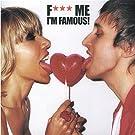 F*** Me, I'M Famous - Ibiza Mix 2005