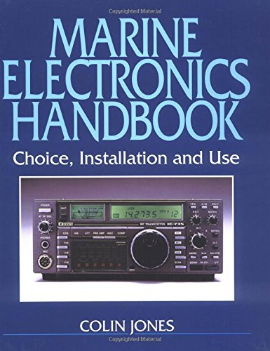 Marine Electronics Handbook: Choice, Installation and Use (Waterline), by Colin Jones