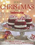Christmas with Southern Living 2013:...