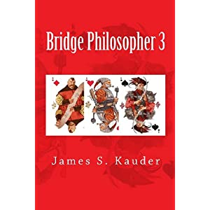 Bridge Philosopher 3 by James S. Kauder
