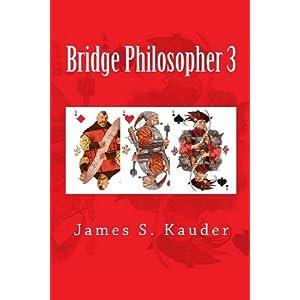Bridge Philosopher 3 by James S. Kauder