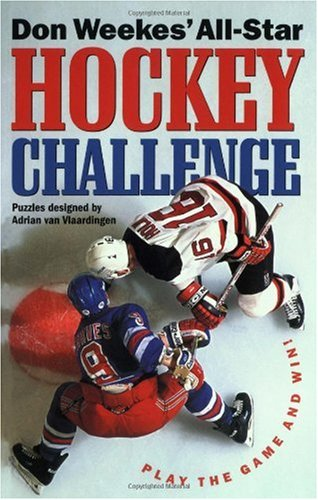 Don Weekes' All-Star Hockey Challenge: Play the Game and Win!