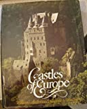 Castles of Europe: From Charlemagne to the Renaissance (0236177753) by Anderson, William