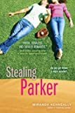 Stealing Parker (Catching Jordan)