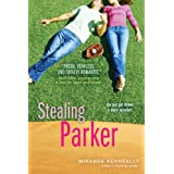 Stealing Parker (Catching Jordan) ~ Miranda Kenneally
