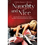 Naughty and Nice | Jaci Burton,Lauren Dane,Megan Hart,Shannon Stacey