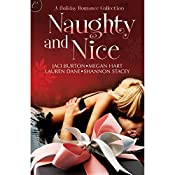Naughty and Nice | Jaci Burton, Lauren Dane, Megan Hart, Shannon Stacey