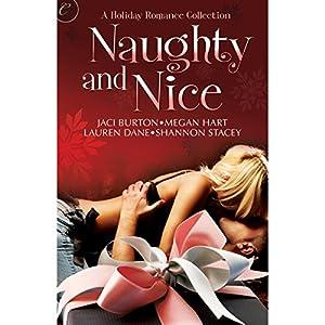 Naughty and Nice | [Jaci Burton, Lauren Dane, Megan Hart, Shannon Stacey]