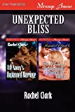img - for Unexpected Bliss [The Nanny's Unplanned Marriage: The Bride's Unexpected Change in Plans] (Siren Publishing Menage Amour) book / textbook / text book