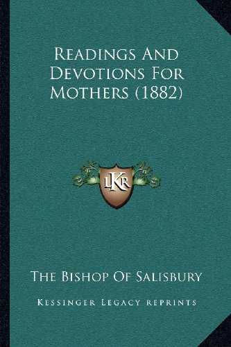 Readings and Devotions for Mothers (1882)