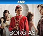 The Borgias [HD]: The Borgias Season 1 [HD]