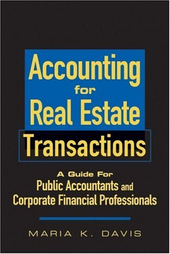 Accounting for Real Estate Transactions: A Guide For...