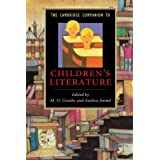 The Cambridge Companion to Children's Literature (Cambridge Companions to Literature)by M. O. Grenby