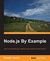 Node.js By Example Front Cover