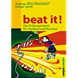 "Beat it! Der Pr�fungscoach f�r Studium und Karriere.von ""Andreas B�ss-Ostendorf"""