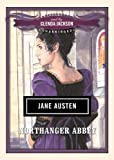 Northanger Abbey (Classics Read by Celebrities Series)(Library Edition)