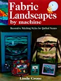 img - for Fabric Landscapes by Machine book / textbook / text book