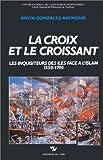 echange, troc Anita Gonzalez-Raymond - La croix et le croissant
