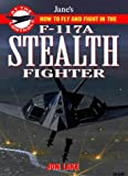 Jane's F-117 Stealth Fighter: At The Controls (Jane's at the Controls) (0004721098) by Janes