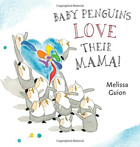 Baby Penguins Love their Mama PDF