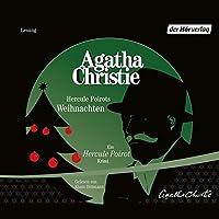 Hercule Poirots Weihnachten Hörbuch von Agatha Christie Gesprochen von: Klaus Dittmann