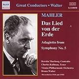 Mahler : Das Lied von der Erde (« Le Chant de la Terre ») ; Adagietto de la Symphonie n° 5