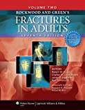 img - for Rockwood and Green's Fractures in Adults: Two Volumes Plus Integrated Content Website (Rockwood, Green, and Wilkins' Fractures) book / textbook / text book