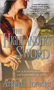 The Highlander's Sword (The Highlander Series Book 1)