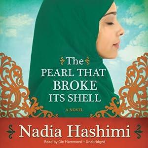 The Pearl That Broke Its Shell | [Nadia Hashimi]