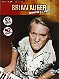 Brian Auger -- Hammond B-3 Master: Learn Keyboard Techniques from the Legend Himself (Book & CD) (Alfred's Artist)