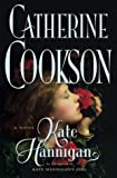 Kate Hannigan: A Novel (Cookson, Catherine) (0743237730) by Cookson, Catherine
