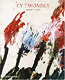 Cy Twombly :  a monograph /