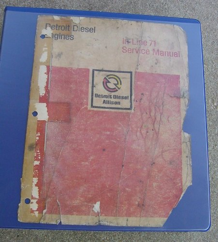 Detroit Diesel Engines, In Line 71 Service Manual, 6SE177, REV. 6/81 (Detroit Diesel Service Manual compare prices)