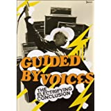 Guided By Voices - The Electrifying Conclusion [2004] [DVD] [2005]by Guided By Voices