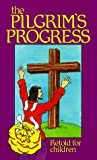 The Pilgrim's Progress: Retold for Children