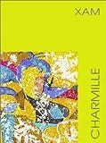 echange, troc Brigitte Guilbert - Charmille pour Xam, peintrétoilé