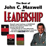 The Best of John Maxwell on Leadership: CD-ROM/Jewel Case Format (0785246940) by Maxwell, John C.