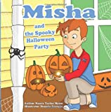 img - for Misha and the Spooky Halloween Party book / textbook / text book